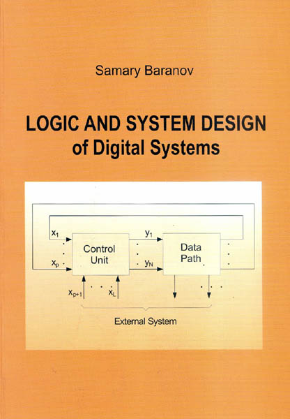 Logic And System Design Of Digital Systems Samary Baranov